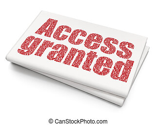 Security concept: Access Granted on Blank Newspaper background