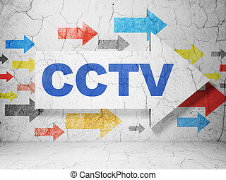 Security concept: arrow whis CCTV on grunge wall background