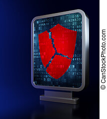 Security concept: Broken Shield on billboard background