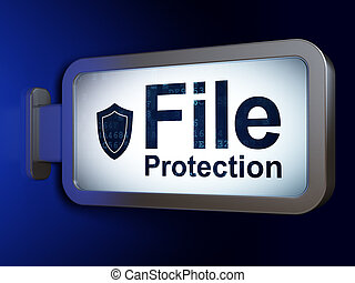 Security concept: File Protection and Shield on billboard background