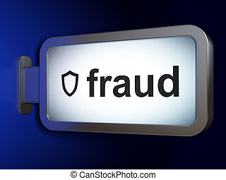 Security concept: Fraud and Contoured Shield on billboard background