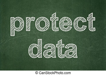 Security concept: Protect Data on chalkboard background