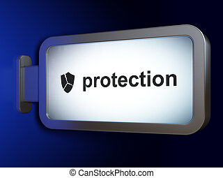 Security concept: Protection and Broken Shield on billboard background
