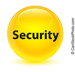 Security glassy yellow round button