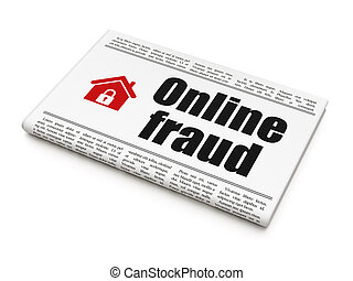 Security news concept: newspaper with Online Fraud and Home