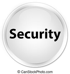 Security premium white round button