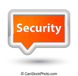 Security prime orange banner button