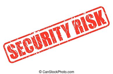 SECURITY RISK red stamp text