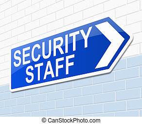 Illustration depicting a sign with a security staff concept.