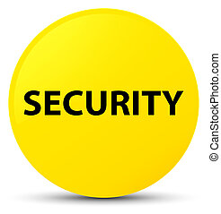 Security yellow round button