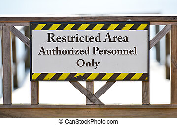 Securty Sign - Restricted area