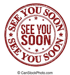 See you soon stamp - See you soon grunge rubber stamp on...