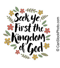 Seek Ye First the Kingdom of God Bible Scripture Art Typography Design Printable Card with Flower Accents