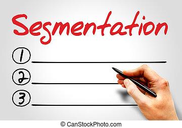 Segmentation blank list, business concept