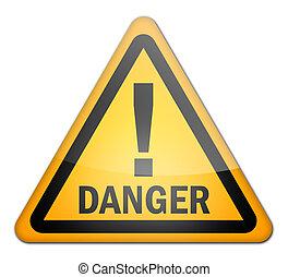 segno, azzardo, pericolo