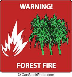 segno fuoco, foresta, avvertimento