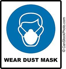 segno, polvere, maschera sicurezza, indossare