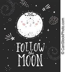 seguir, la luna, cartel, con, lleno, moon.