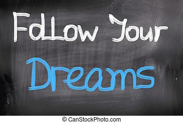 seguire, concetto, tuo, fare un sogno