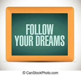 seguire, messaggio, fare un sogno, tuo, illustrazione