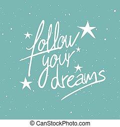 seguire, messaggio, fare un sogno, tuo, stelle