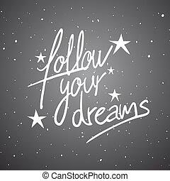 seguire, messaggio, tuo, fare un sogno, notte