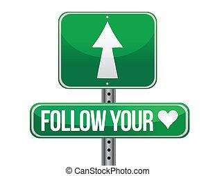 seguire, traffico, tuo, strada, cuore