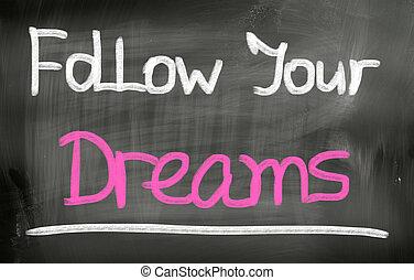 seguire, tuo, fare un sogno, concetto