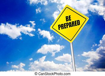 sein, nachricht, vorbereitet, straße zeichen
