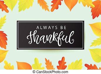 sein, plakat, thankful., erntedank, always, tag