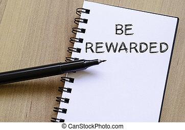 sein, rewarded, schreiben, auf, notizbuch