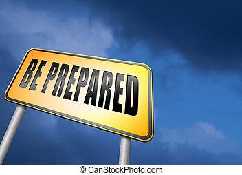 sein, vorbereitet schlechteste