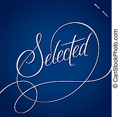 SELECTED hand lettering vector