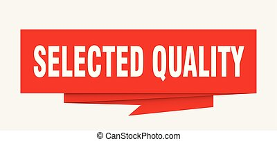 selected quality sign. selected quality paper origami speech...