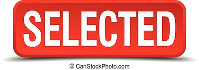 Selected red 3d square button isolated on white