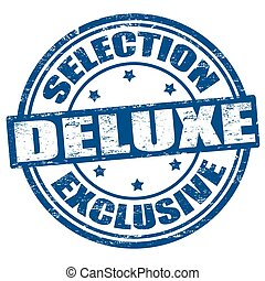 Selection exclusive deluxe grunge rubber stamp, vector illustration