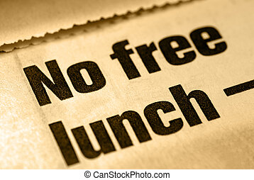 No Free Lunch - Selective Focus Macro of No Free Lunch News...