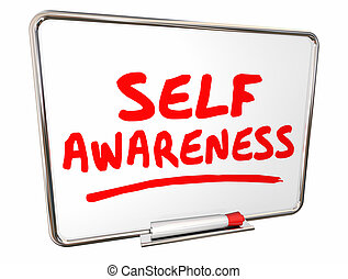 Self Awareness Knowledge Understanding Dry Erase Board Words...