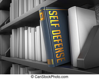 Self Defense - Title of Grey Book. - Self Defense - Grey...
