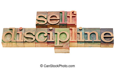 self discipline - isolated text in vintage wood letterpress...