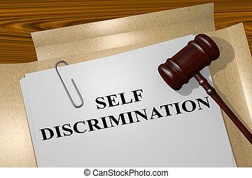 Self Discrimination legal concept