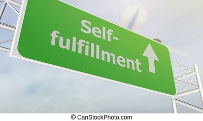 Self fulfillment concept road sign on highway