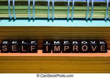 Self improve on wooden blocks.