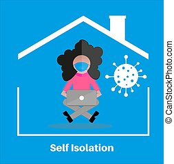 Self isolation stay at home concept, flat style vector illustraion. quarantine due to covid. Stay at home during the coronavirus pandemic. Girl in her house on self-isolation working on a laptop, in flat style
