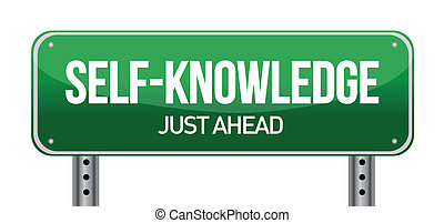 Self-Knowledge Road Sign illustration design over a white...