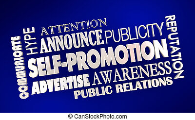 Self-Promotion Advertising Marketing Raise Awareness Word Collage 3d Illustration