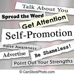 self-promotion, marknadsföra, rubriken, uppmärksamhet, ...