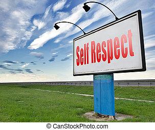 self respect or dignityand pride