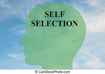 Self Selection mental concept