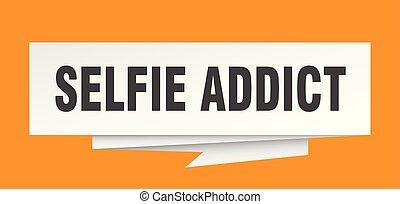 selfie addict sign. selfie addict paper origami speech...